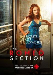 The Romeo Section (1ª Temporada) - Poster / Capa / Cartaz - Oficial 1