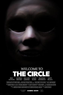 Welcome to the Circle - Poster / Capa / Cartaz - Oficial 1