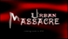 Urban Massacre(2002) Trailer