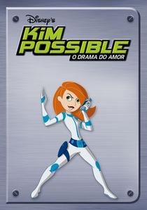 Kim Possible - O Drama do Amor - Poster / Capa / Cartaz - Oficial 2