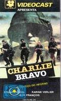 Charlie Bravo - O Começo do Inferno - Poster / Capa / Cartaz - Oficial 2