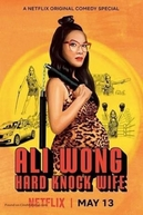 Ali Wong: Hard Knock Wife (Ali Wong: Hard Knock Wife)