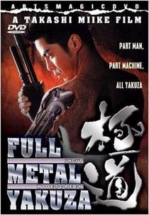 Full Metal Yakuza - Poster / Capa / Cartaz - Oficial 1