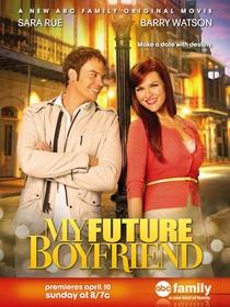 Meu Namorado Do Futuro - Poster / Capa / Cartaz - Oficial 1