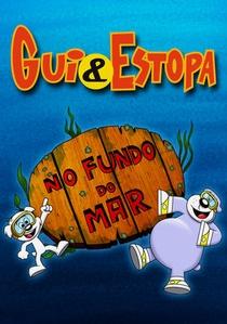 Gui e Estopa: No Fundo do Mar - Poster / Capa / Cartaz - Oficial 1