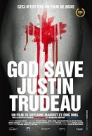 Deus Salve Justin Trudeau (God Save Justin Trudeau)