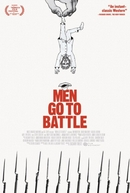 Men Go to Battle (Men Go to Battle)