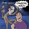 JurassiCast 14 - Jason, Não!