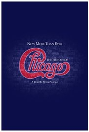 Now More Than Ever: The History of Chicago - Poster / Capa / Cartaz - Oficial 1
