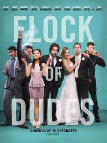 Flock of Dudes - Poster / Capa / Cartaz - Oficial 1