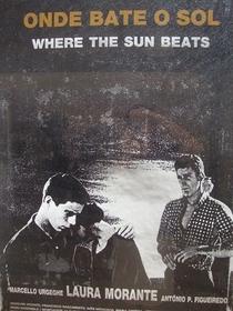 Onde Bate o Sol - Poster / Capa / Cartaz - Oficial 1