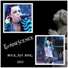 Evanescence Rock Am Ring 2003 (Evanescence Rock Am Ring 2003)