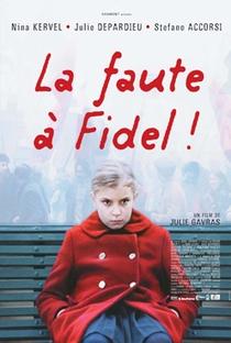 A Culpa é do Fidel - Poster / Capa / Cartaz - Oficial 3