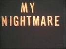 My Nightmare (My Nightmare)