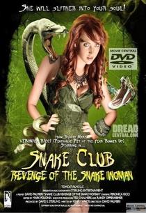 Snake Club: Revenge of the Snake Woman - Poster / Capa / Cartaz - Oficial 1
