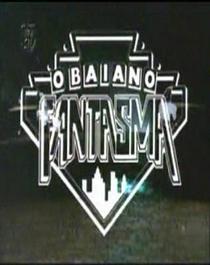 O Baiano Fantasma - Poster / Capa / Cartaz - Oficial 2