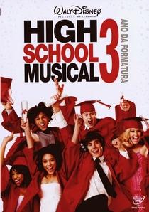 High School Musical 3: Ano da Formatura - Poster / Capa / Cartaz - Oficial 12