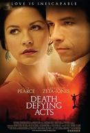 Atos que Desafiam a Morte (Death Defying Acts)