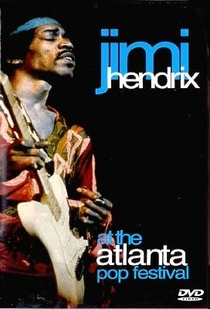 Jimi Hendrix at The Atlanta Pop Festival - Poster / Capa / Cartaz - Oficial 1