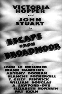 Escape from Broadmoor - Poster / Capa / Cartaz - Oficial 1