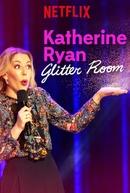 Katherine Ryan: Glitter Room (Katherine Ryan: Glitter Room)