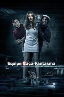 Equipe Caça Fantasma - Poster / Capa / Cartaz - Oficial 2