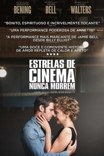 Estrelas de Cinema Nunca Morrem - Poster / Capa / Cartaz - Oficial 6