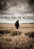 A field full of secrets