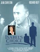 Entre o Amor e a Carreira (Isabel's Choice)