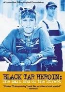 Black Tar Heroin (Black Tar Heroin)