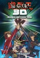 Yu-Gi-Oh! 3D: Vínculos Além do Tempo (Yu-Gi-Oh! The Movie: Super Fusion! Bonds That Transcend Time)