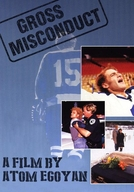 Gross Misconduct: The Life of Brian Spencer (Gross Misconduct: The Life of Brian Spencer)