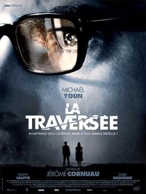 A Travessia - Poster / Capa / Cartaz - Oficial 1