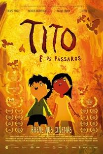 Tito e os Pássaros - Poster / Capa / Cartaz - Oficial 2