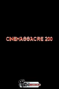 Cinemassacre 200 - Poster / Capa / Cartaz - Oficial 1