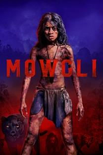 Mogli: Entre Dois Mundos - Poster / Capa / Cartaz - Oficial 2