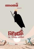 Faroeste: Um Autêntico Western (Faroeste: Um Autêntico Western)