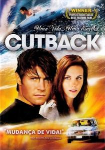Cutback - Uma Vida, Uma Escolha - Poster / Capa / Cartaz - Oficial 1