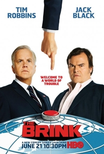 The Brink (1° Temporada) - Poster / Capa / Cartaz - Oficial 1
