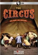 American Experience - O Circo (American Experience: The Circus)