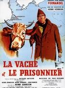 A Vaca e o Prisioneiro (La Vache et le Prisonnier)