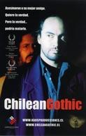 Chilean Gothic (Chilean Gothic)