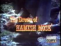 The Dream of Hamish Mose - Poster / Capa / Cartaz - Oficial 1