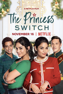 A Princesa e a Plebeia (The Princess Switch)