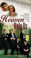 Somos Todos Católicos (Heaven Help Us)