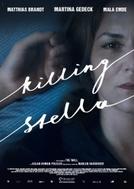Killing Stella (Wir töten Stella)