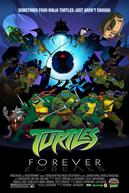 Turtles Forever (Turtles Forever)