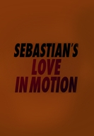 SebastiAn: Love in Motion (SebastiAn: Love in Motion)
