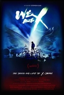 We Are X (We Are X)