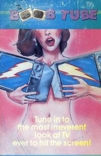 The Boob Tube - Poster / Capa / Cartaz - Oficial 1